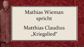 """Matthias Claudius – """"Kriegslied"""""""