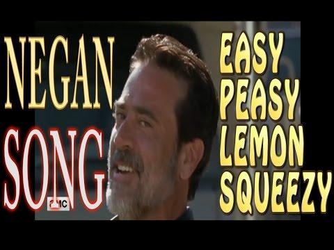 Negan - Easy Peasy Lemon Squeezy
