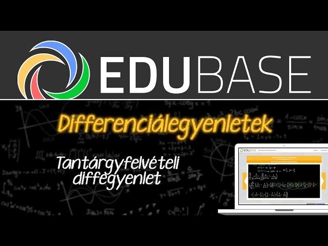 Tantárgyfelvételi differenciálegyenlet