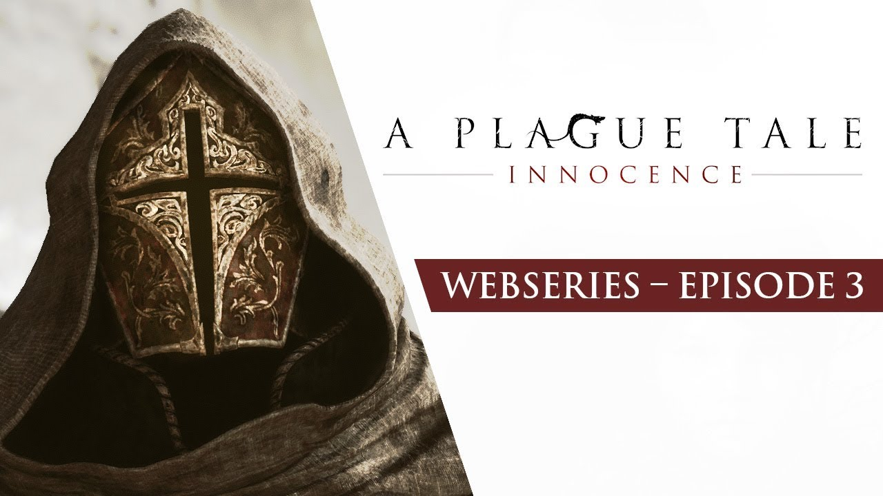A Plague Tale Webseries Ep3 Children Of The Plague Youtube