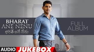 Bharat Ane Nenu Jukebox | Bharat Ane Nenu Songs...