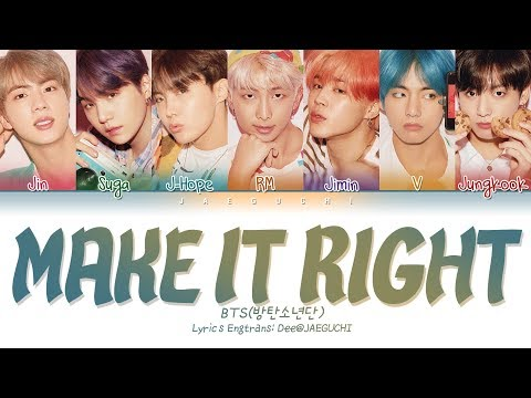 BTS (방탄소년단) - MAKE IT RIGHT (w/ Ed Sheeran) (Color Coded Lyrics Eng/Rom/Han/가사)