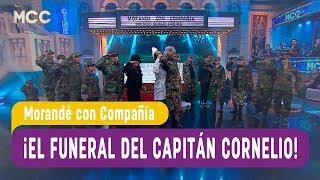 ¡El funeral del capitán Cornelio! - Morandé con Compañía 2017