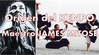 Karate KENPO el origen - Maestro James Mitose ¿Chuan Fa o karate Kempo?