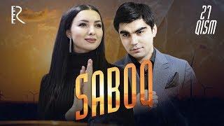 Saboq (o'zbek serial)   Сабок (узбек сериал) 27-qism