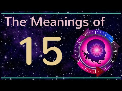 Numerology 15: The Meanings of Number 15