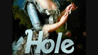 Hole- For Once In Your Life