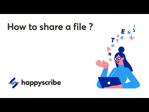 How to Share a File on Happy Scribe