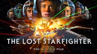 The Lost Starfighter - Star Wars Fan Film