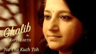 Kavita seth - kabse hoon kya bataun | live performance | ghalib
