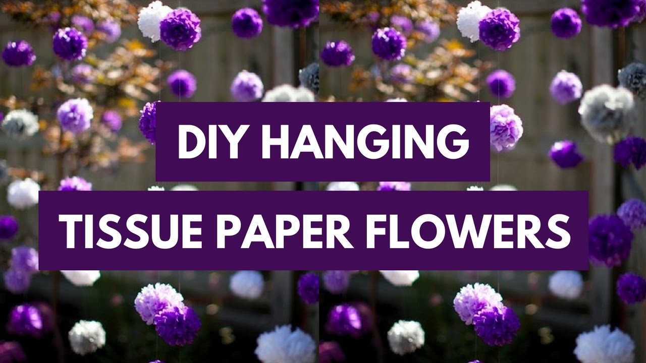 Diy Hanging Tissue Paper Flower Tutorial Youtube