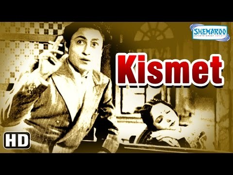 Kismet {HD} - Ashok Kumar - Mumtaz Shanti - Shah Nawaz - Old Hindi Full  Movie -(With Eng Subtitles)