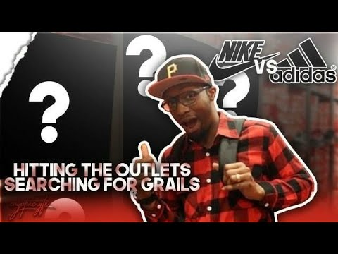 HITTING THE OUTLETS!!! SEARCHING FOR NEW SNEAKERS