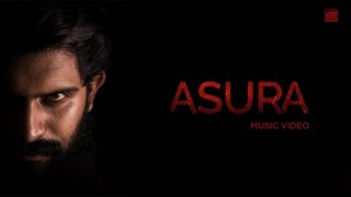 Asura - Malayalam Music Video | Addis Antony Akkara | Team DDX