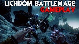 LICHDOM BATTLEMAGE Gameplay Walkthrough HD 1080p Maxed Out