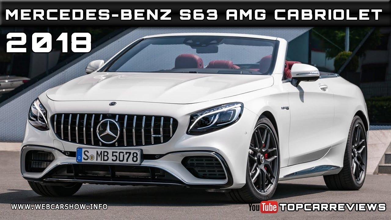 2018 mercedes benz s63 amg cabriolet review rendered price for Mercedes benz amg s63 price