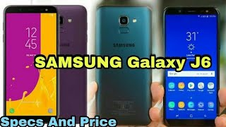 Samsung Galaxy J6 specification | Samsung Galaxy J6 infinity Full Specification and Price Urdu/Hindi