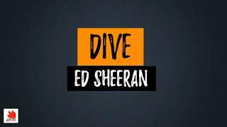 Dive - Ed Sheeran (Lyrics) [HQ Audio]
