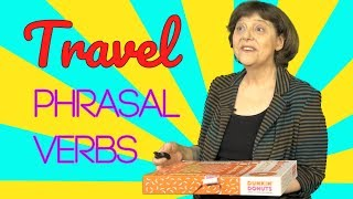 Travel Phrasal Verbs and Expressions