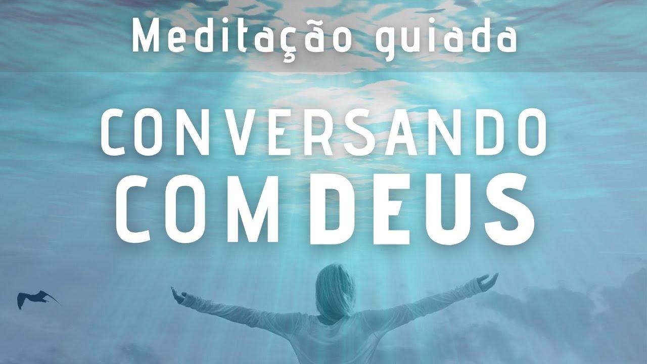 Meditação Guiada - Conversando com Deus