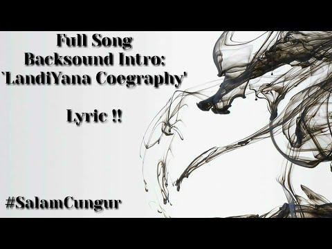 Backsound Intro 'LandiYana Coegraphy' Full Song !!  #SalamCungur