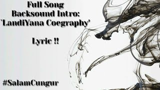 Backsound Intro 'LandiYana Coegraphy' Full Song !! (Lyric Video) #SalamCungur - Stafaband