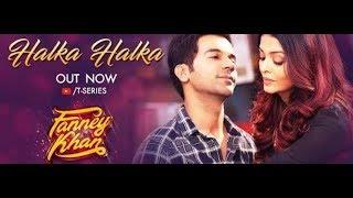 Halka halka suroor|karaoke with lyrics|fanney Khan|Aishwarya Rai|Rajkumar rao