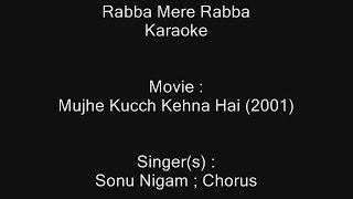 Rabba Mere Rabba - Karaoke - Sonu Nigam - Mujhe Kucch Kehna Hai (2001)