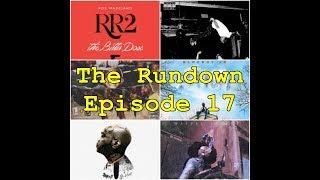 The Rundown Ep. 17 (Roc Marciano, Playboi Carti, Desiigner, Styles P, BlocBoy JB, Jim Jones)