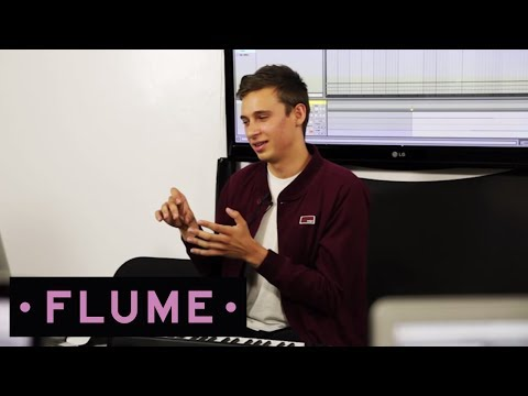 Flume - The Producer Disc: Writing Tracks