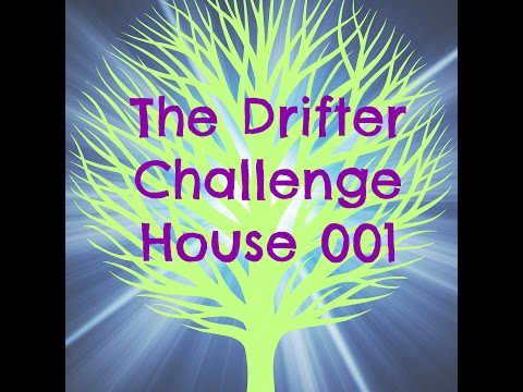The Drifter Challenge: House 001 | Ep. 8 | Webcam Error