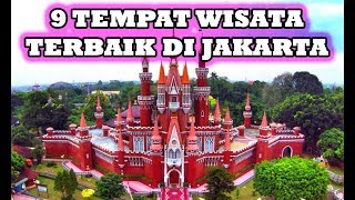 9 Tempat Wisata Terbaik DI Jakarta Yang Wajib Anda Kunjungi