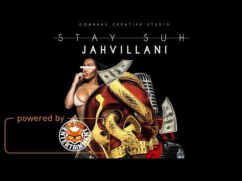 Jahvillani - Stay Suh [Fyah Tick Riddim] December 2017