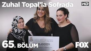 Zuhal Topal'la Sofrada 65. Bölüm
