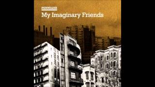 Penniless - My Imaginary Friends