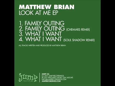 Matthew Brian - Family outing (Chemars remix)