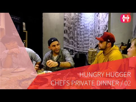 Hungry Hugger Chefs Private Dinner: Chef Anthony x Chef Lenny