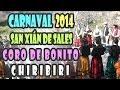 Carnaval 2014 - Coro de Bonito Chiribiri - San Xián de Sales (Vedra)