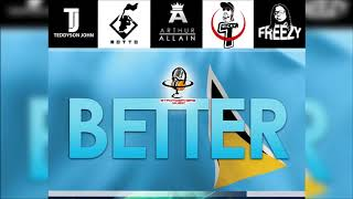 "Teddyson John, Motto, Ricky T, Arthur Allain, Freezy - Better ""2020 Release"" (Official Audio)"