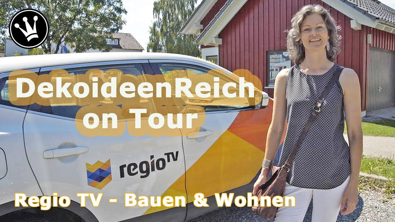 dekoideenreich on tour bei regiotv bauen wohnen behind the scenes youtube. Black Bedroom Furniture Sets. Home Design Ideas