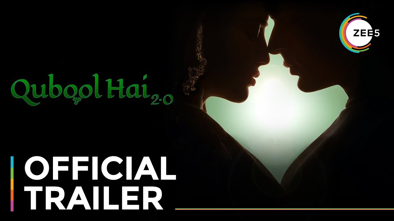 Download Qubool Hai 2.0 | Official Trailer | A ZEE5 Original | Premieres 12th March On ZEE5