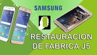 Samsung Galaxy J5  Restauracion de Fabrica o Borrado General