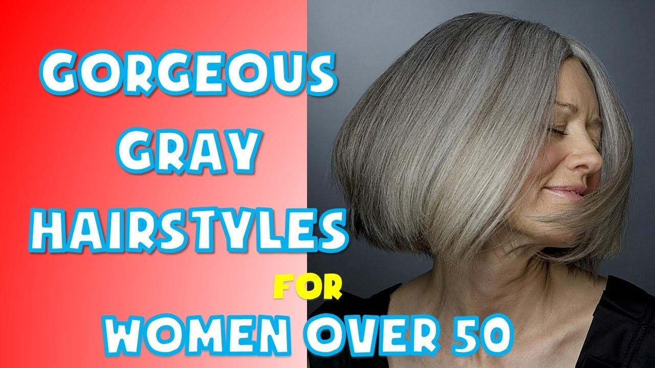 Short Medium And Long Gray Hairstyles For Women Over 50 Youtube