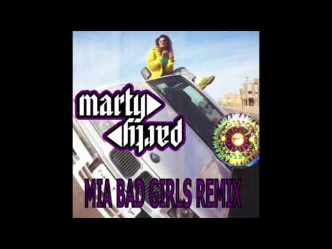 MIA - Bad Girls (MartyParty Remix) [Official]
