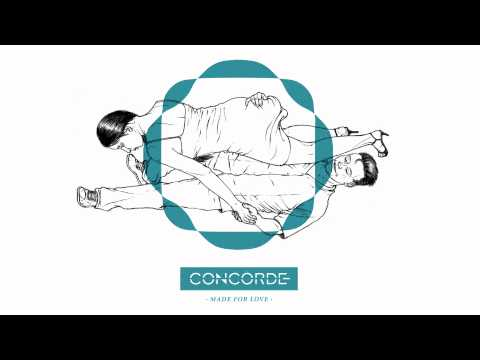 Concorde - Made for Love