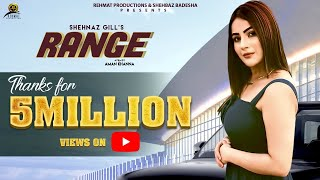 RANGE - Full Video Song | Shehnaz Gill | Rehmat Production | BigBoss13 | Latest Punjabi Songs 2019