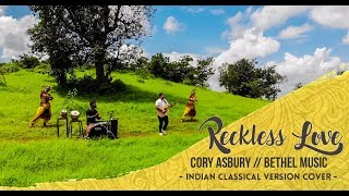 RECKLESS LOVE SHELDON BANGERA | INDIAN CLASSICAL COVER