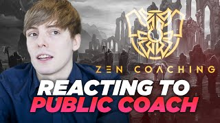 LS | I Was Asked To Evaluate Another Public Coach... | Reacting to Zen Coaching ft. Nemesis