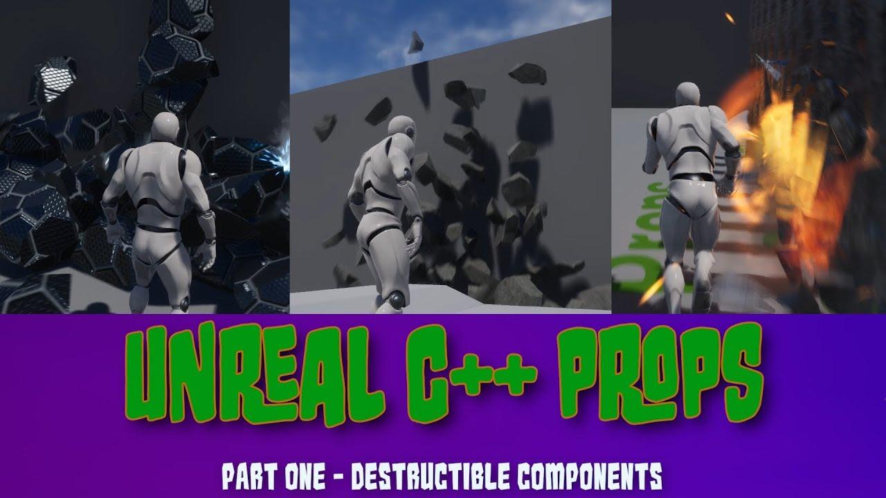Unreal C++ Props – Destructible Components – Jolly Monster