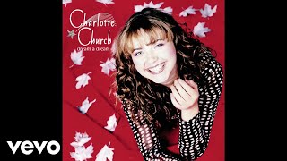 Watch Charlotte Church O Holy Night video